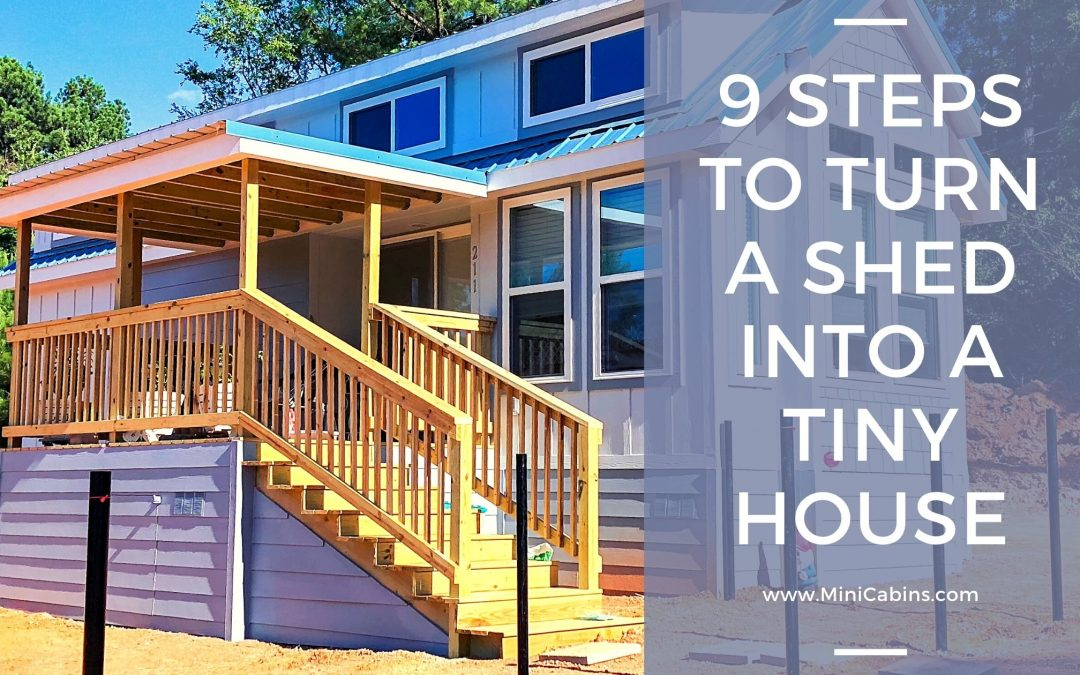 9 Steps to Turn a Shed into a Tiny House
