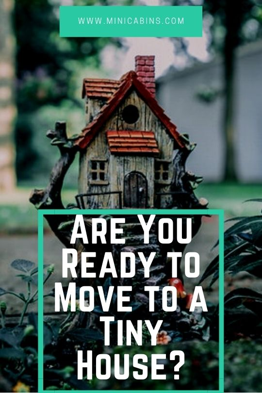 Are You Ready to Move to a Tiny House?