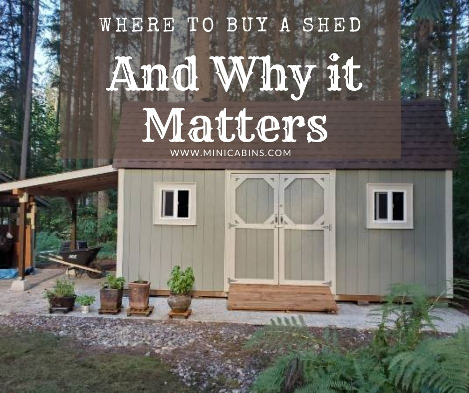 Where to Buy a Shed and Why it Matters