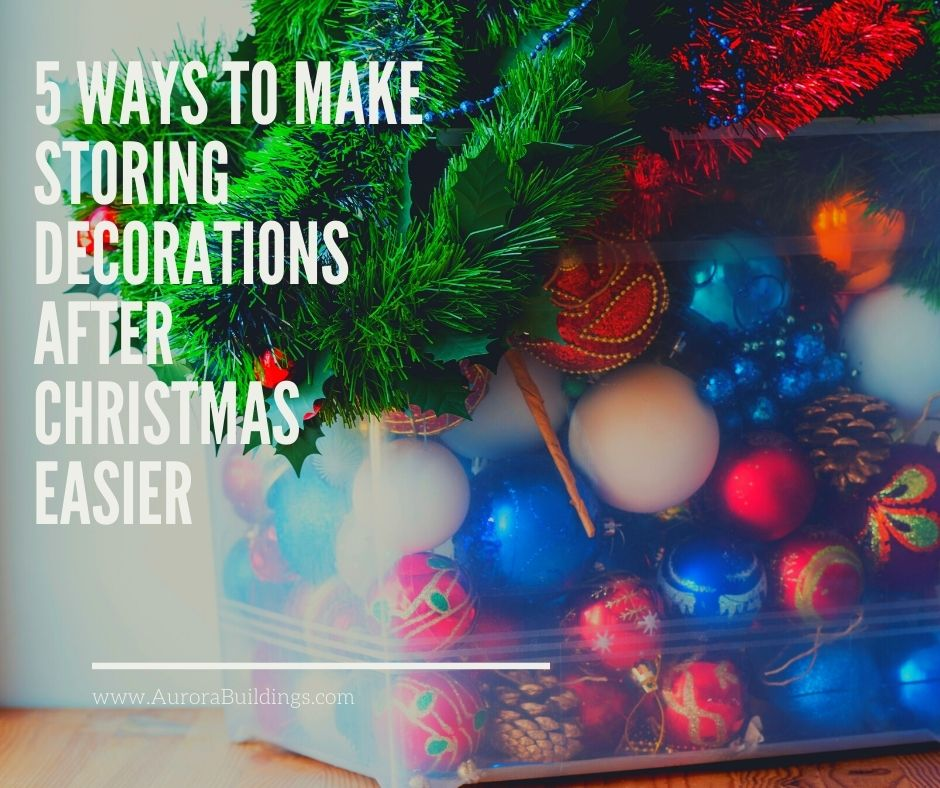 5 Ways to Make Storing Decorations After Christmas Easier