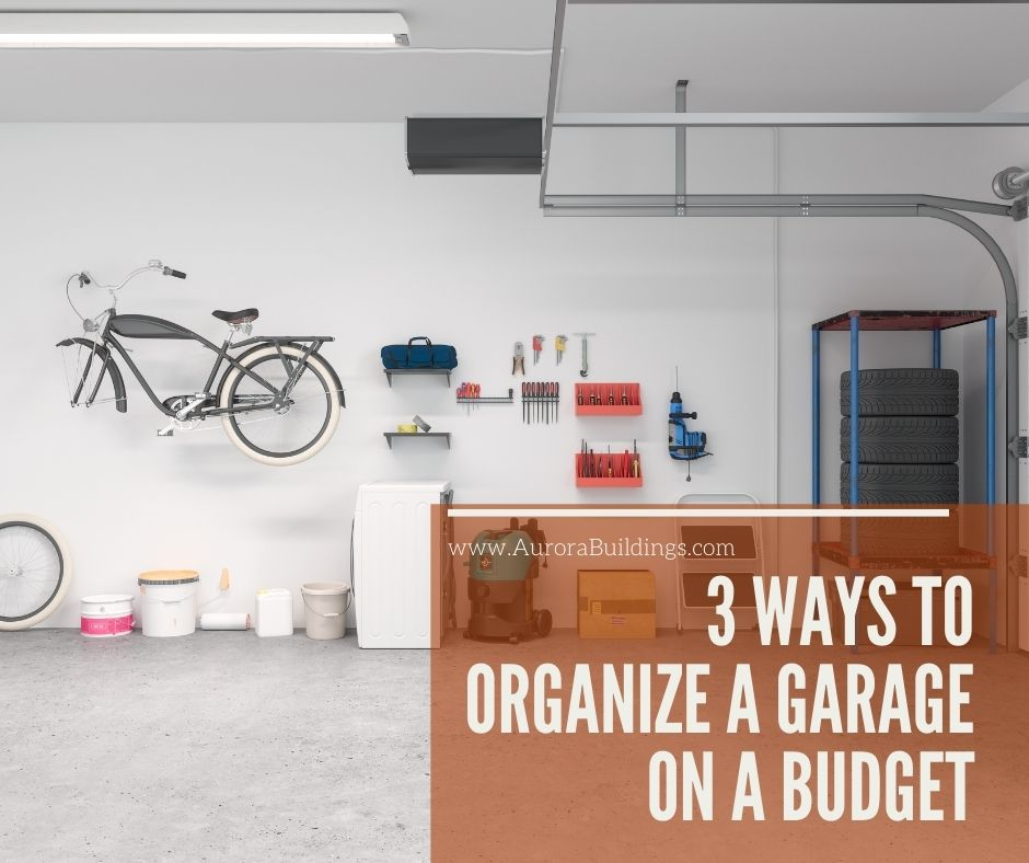 3 Ways to Organize a Garage on a Budget