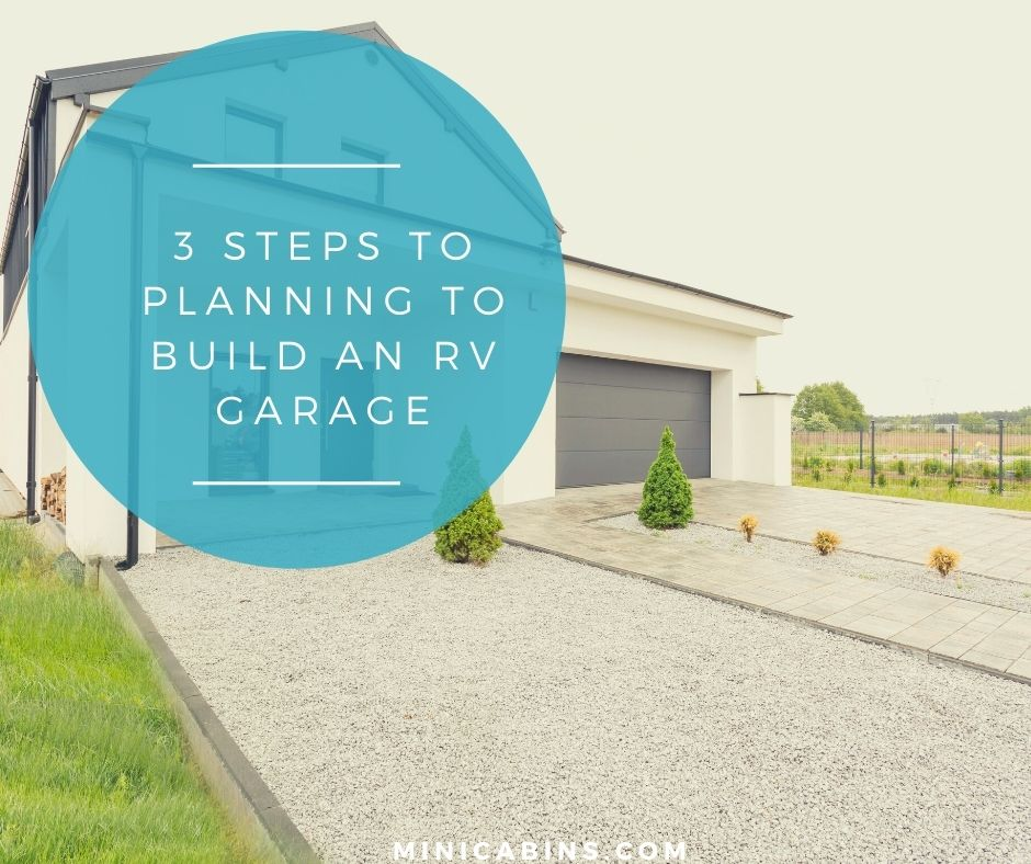 3 Steps to Planning to Build an RV Garage