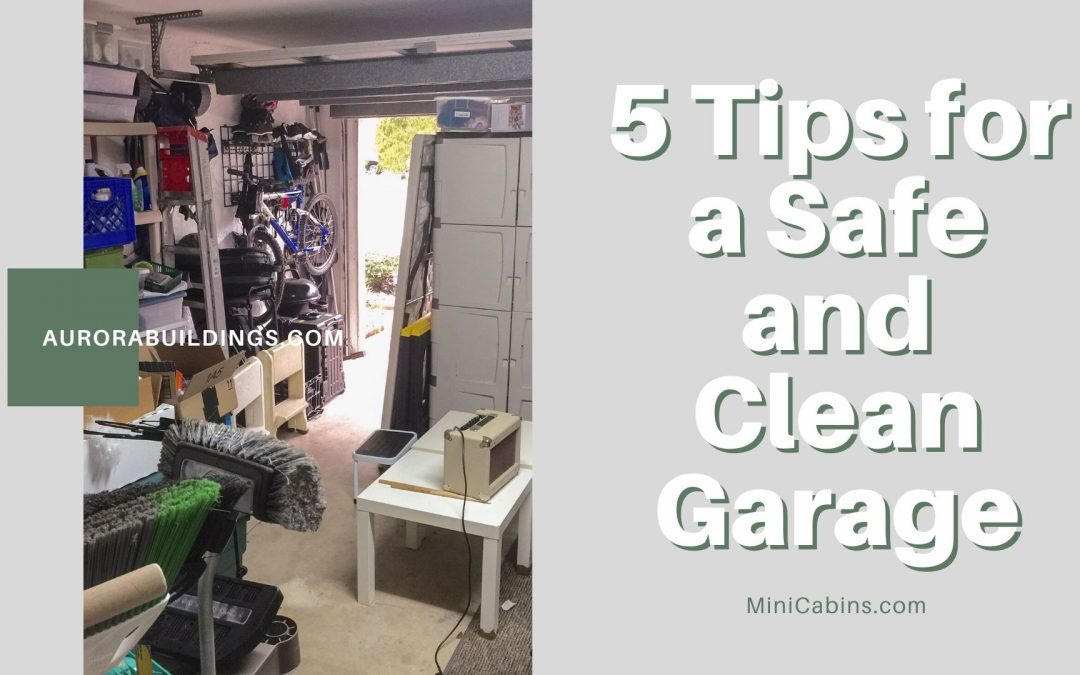 5 Tips for a Safe and Clean Garage
