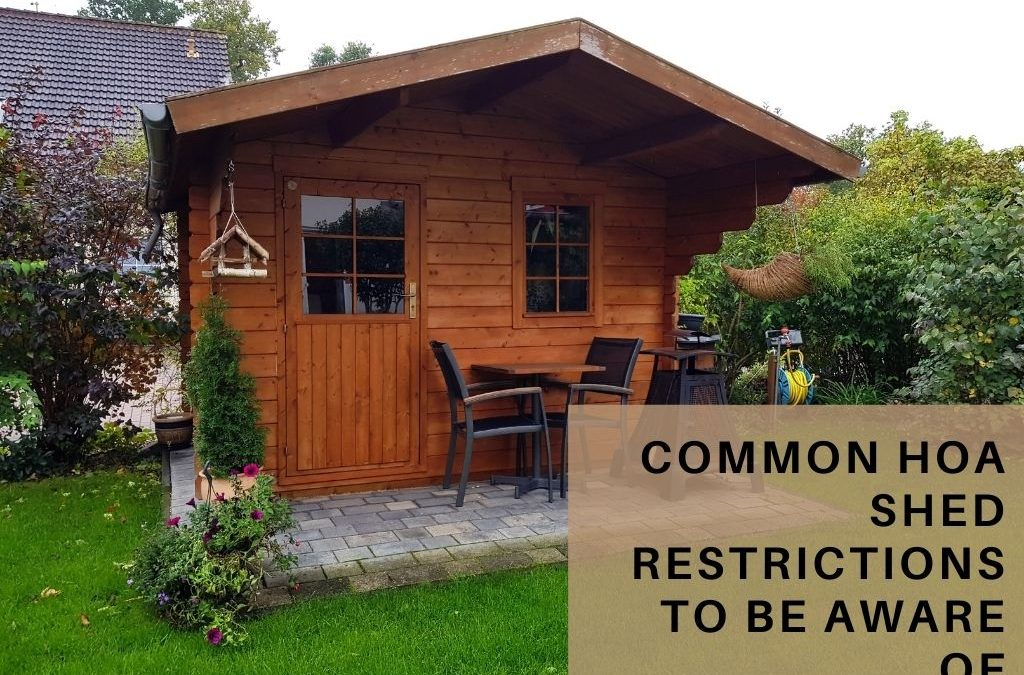 Common HOA Shed Restrictions to Be Aware Of
