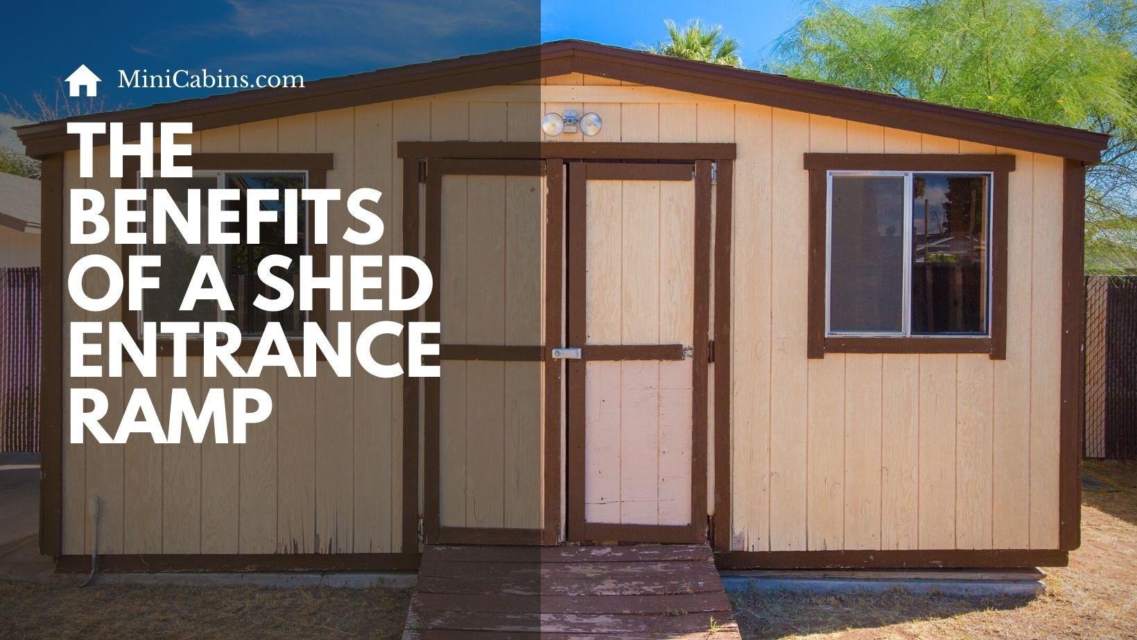 The Benefits of a Shed Entrance Ramp