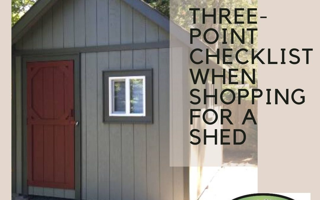 3 Point Checklist When Shopping for a Shed